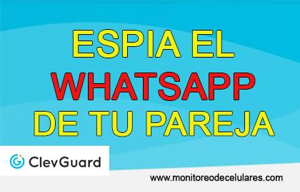 espia el whatsapp de tu pareja