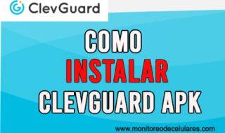 Como Instalar Clevguard en Android