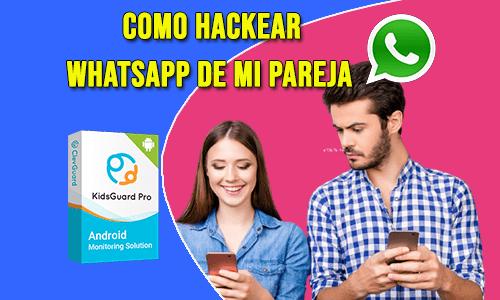 Como Hackear el Whatsapp de Otra Persona